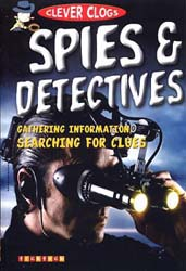 Buy Clever Clogs: Spies & Detectives from raintreeaust