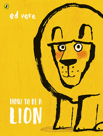 Buy How to be a Lion from BooksDirect