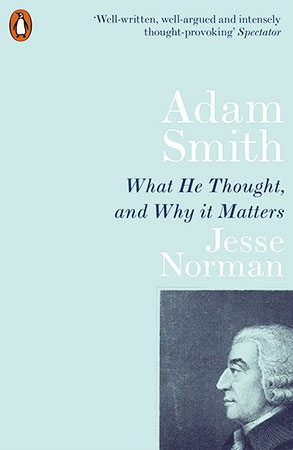 Buy Adam Smith: What He Thought, And Why It Matters from BooksDirect
