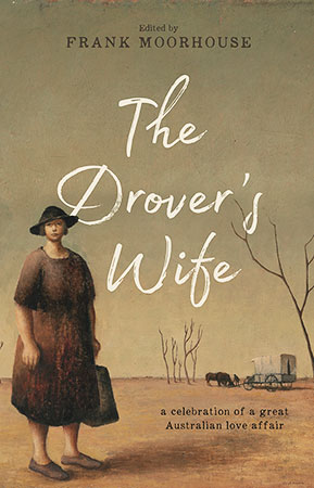 Buy The Drover's Wife: A Collection from BooksDirect