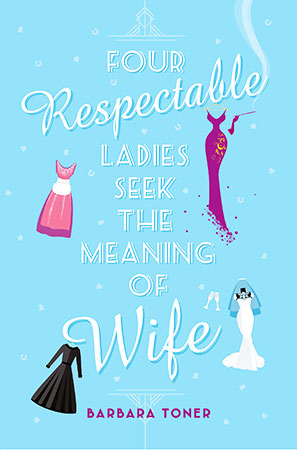 Buy Four Respectable Ladies Seek the Meaning of Wife from BooksDirect