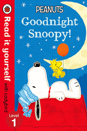 Buy Read It Yourself with Ladybird: Level 1: Peanuts - Goodnight Snoopy from BooksDirect