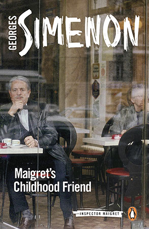 Buy Maigret's Childhood Friend: Inspector Maigret #69 from BooksDirect