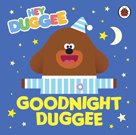 Buy Hey Duggee: Goodnight Duggee from BooksDirect