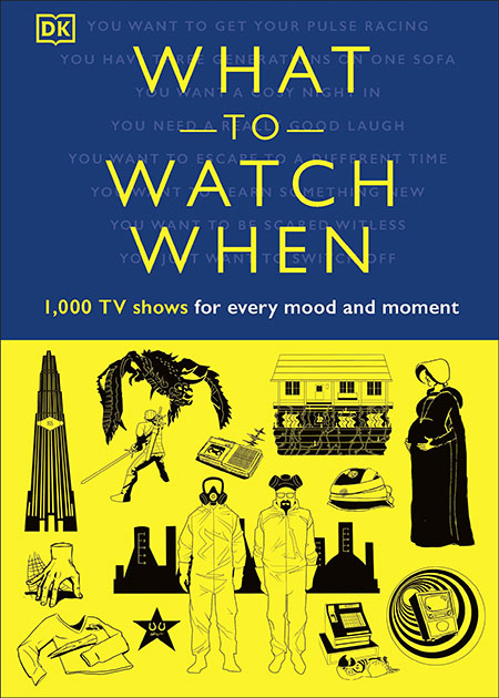 Buy What to Watch When from BooksDirect