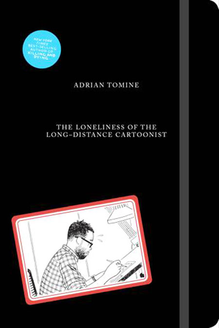 Buy The Loneliness of the Long-Distance Cartoonist from BooksDirect