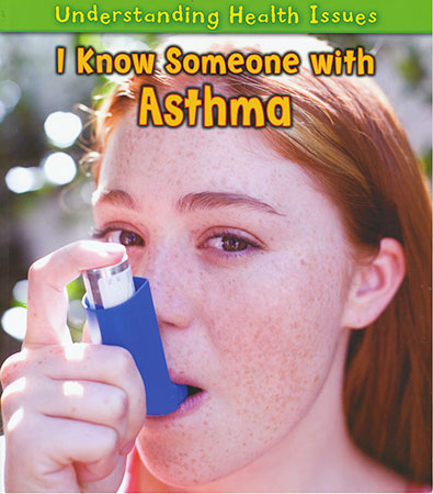 Buy Understanding Health Issues: I Know Someone with Asthma (PB) from Daintree Books