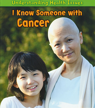 Buy Understanding Health Issues: I Know Someone with Cancer from Daintree Books