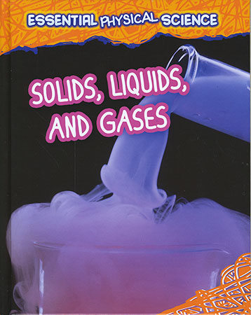 Buy Essential Physical Science: Solids, Liquids, and Gases from Daintree Books