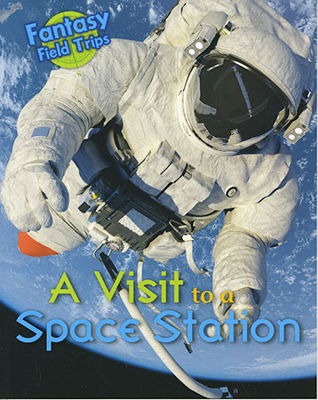 Buy Fantasy Field Trips: Visit to a Space Station from Daintree Books