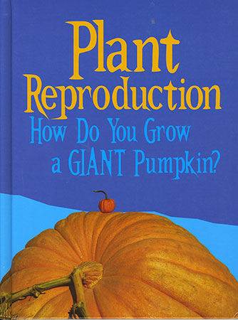 Buy Show Me Science: Plant Reproduction from raintreeaust