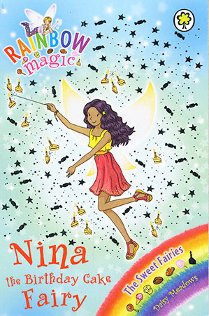 Buy Rainbow Magic: Nina the Birthday Cake Fairy from BooksDirect