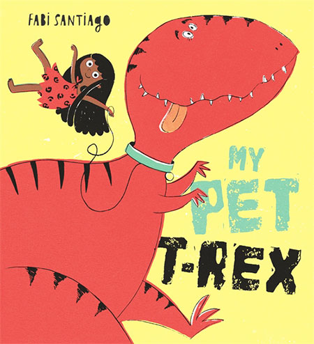 Buy My Pet T-Rex from BooksDirect