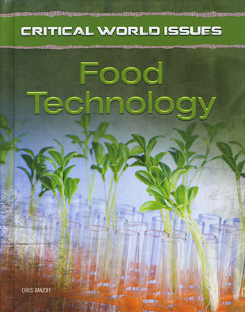 Buy Critical World Issues: Food Technology from BooksDirect