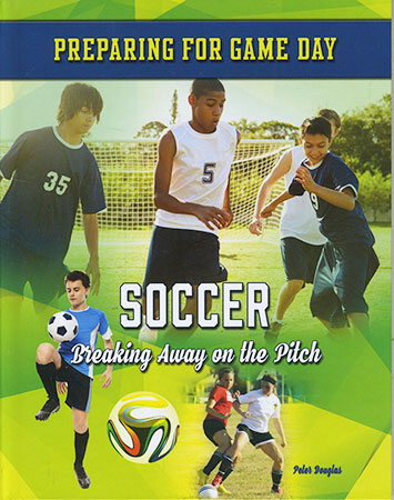 Buy Preparing for Game Day: Soccer from Daintree Books