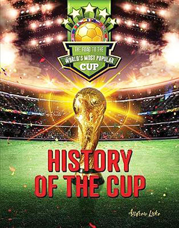 Buy The Road to the World's Most Popular Cup: History of the Cup from Daintree Books