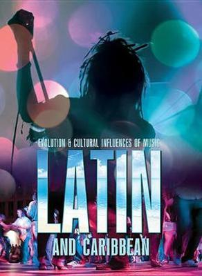 Buy Evolution and Cultural Influences of Music: Latin and Caribbean from raintreeaust
