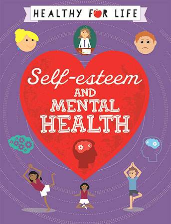 Buy Healthy for Life: Self-esteem and Mental Health from BooksDirect
