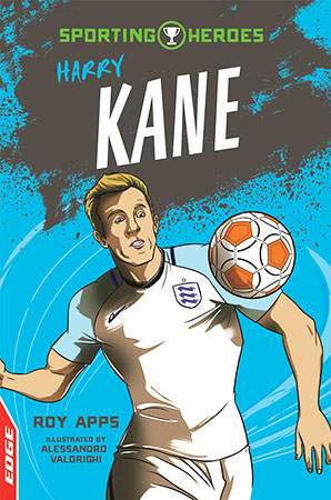 Buy EDGE: Sporting Heroes: Harry Kane from BooksDirect
