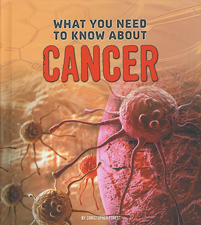 Buy What You Need To Know About: Cancer from Daintree Books