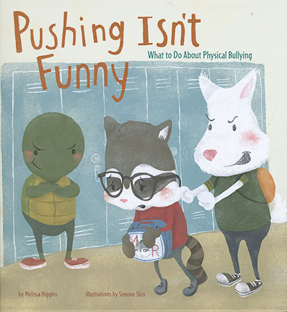 Buy No More Bullies: Pushing Isn't Funny from BooksDirect