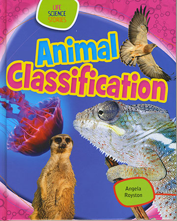 Buy Life Science Stories: Animal Classification from Daintree Books