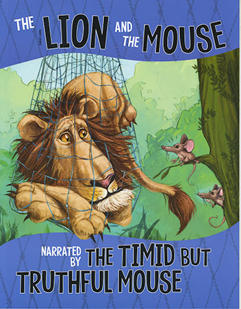 Buy The Other Side of the Fable:The Lion and The Mouse Narrated by The Timid But Truthful Mouse from Daintree Books
