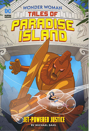 Buy Wonder Woman: Tales of Paradise Island: Jet-Powered Justice from Daintree Books