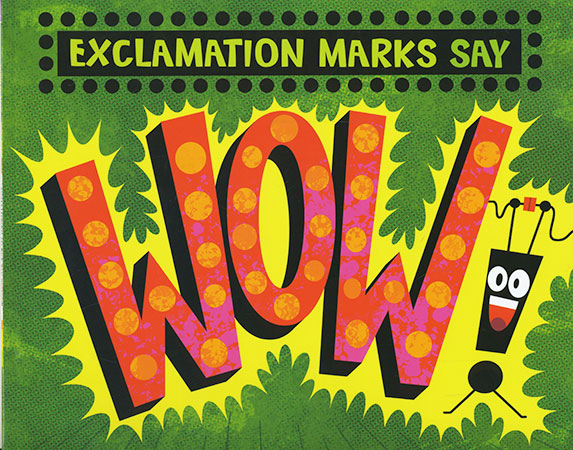 Buy Word Punctuation: Exclamation Marks Say WOW! from BooksDirect