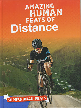 Buy Superhuman Feats: Amazing Human Feats of Distance from BooksDirect