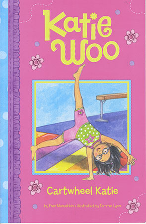 Buy Katie Woo: Cartwheel Katie from raintreeaust