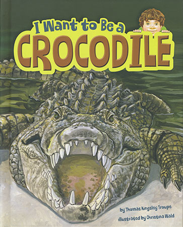 Buy I Want To Be A: Crocodile from Daintree Books