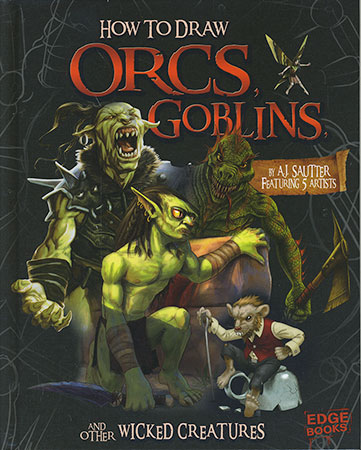Buy How To Draw: Orcs, Goblins and other Wicked Creatures from BooksDirect