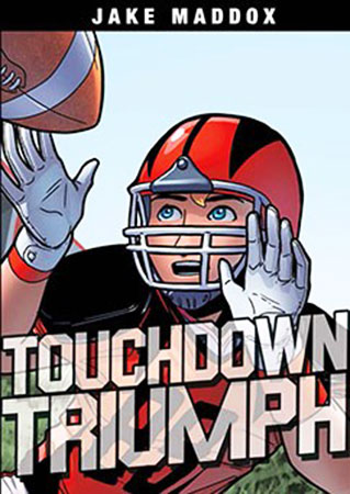 Buy Jake Maddox: Touchdown Triumph from Daintree Books