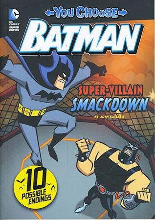 Buy You Choose Batman: Super-Villain Smackdown from Daintree Books
