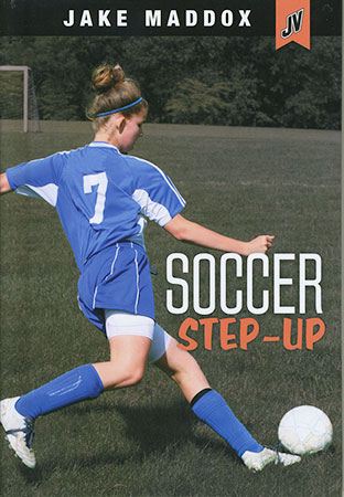 Buy Jake Maddox JV Girls: Soccer Step-Up from Daintree Books