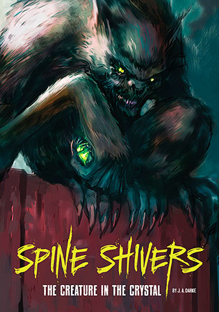 Buy Spine Shivers: The Creature in the Crystal from BooksDirect