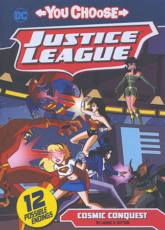Buy You Choose Stories: Justice League: Cosmic Conquest from raintreeaust