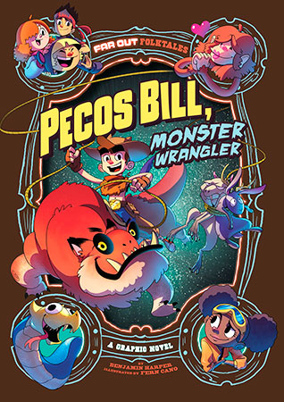 Buy Far Out Folktales: Pecos Bill, Monster Wrangler from Daintree Books