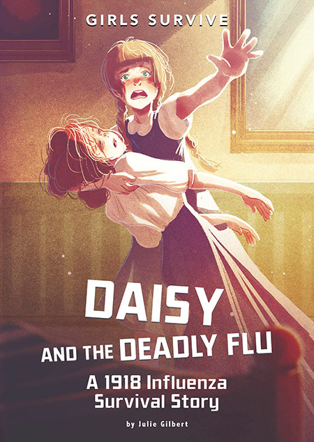 Buy Girls Survive: Daisy and the Deadly Flu from Daintree Books