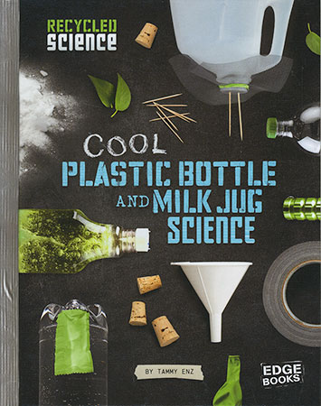 Buy Recycled Science: Cool Plastic Bottle and Milk Jug Science from Daintree Books