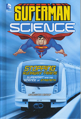 Buy Superman Science: Stopping Runaway Trains from Daintree Books