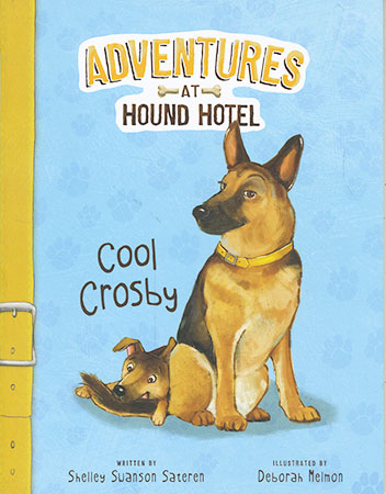 Buy Adventures at Hound Hotel: Cool Crosby from raintreeaust