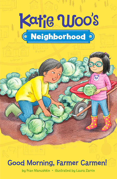 Buy Katie Woo's Neighborhood: Good Morning, Farmer Carmen! from Daintree Books