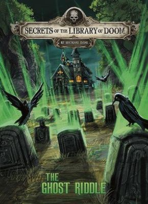 Buy Secrets of the Library of Doom: The Ghost Riddle from BooksDirect