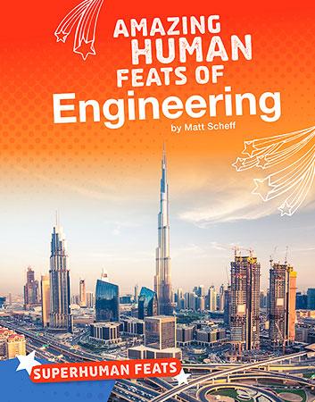 Buy Superhuman Feats: Amazing Human Feats of Engineering from raintreeaust