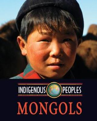 Buy Indigenous Peoples: Mongols from BooksDirect