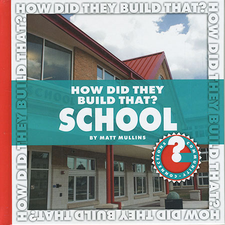 Buy How Did They Build That: School from BooksDirect