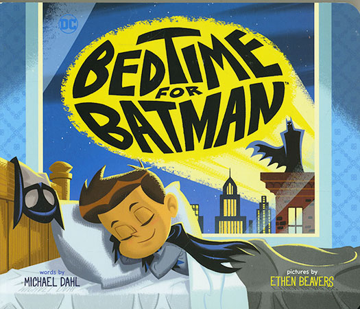 Buy DC Super Heroes: Bedtime for Batman from BooksDirect