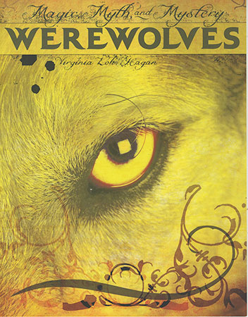 Buy Magic, Myth, and Mystery: Werewolves from raintreeaust